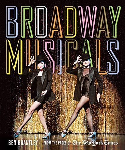 Broadway Musicals: Ben Brantley