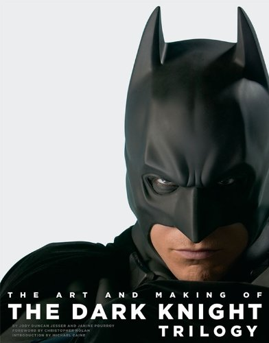 9781419703690: The Art and Making of The Dark Knight Trilogy