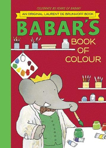9781419703751: Babar's Book of Colour