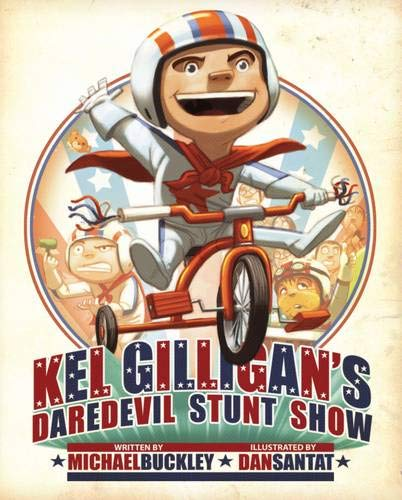 Kel Gilligan's Daredevil Stunt Show: Buckley, Michael DOUBLE SIGNED