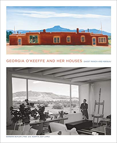 9781419703942: Georgia O'Keeffe and Her Houses: Ghost Ranch and Abiquiu