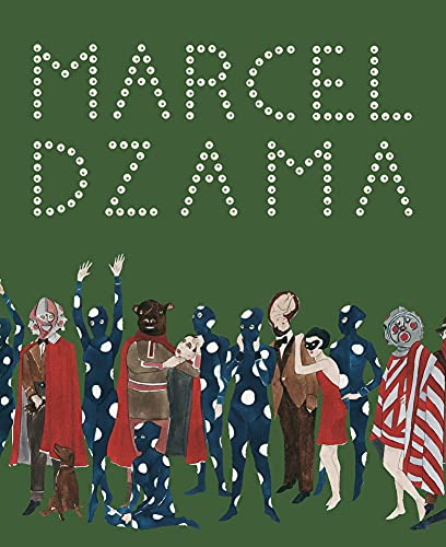 Marcel Dzama: Sower of Discord: Dzama, Marcel