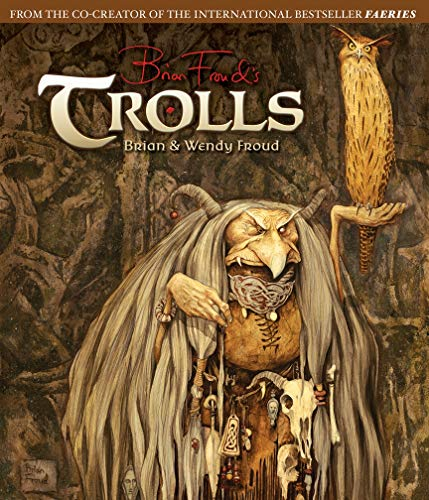 Trolls (Hardcover): Brian Froud