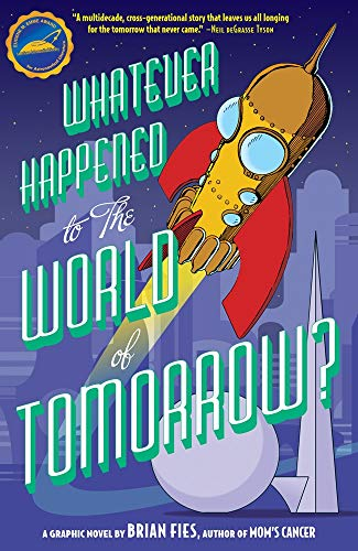 9781419704413: Whatever Happened to the World of Tomorrow?