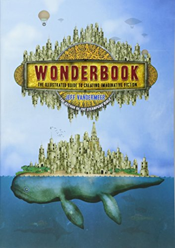 9781419704420: Wonderbook: The Illustrated Guide to Creating Imaginative Fiction