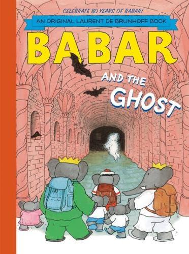 Babar and the Ghost: Laurent de Brunhoff