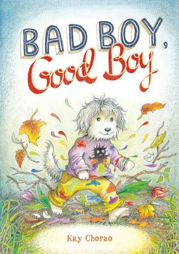 Bad Boy, Good Boy (9781419705205) by Kay Chorao