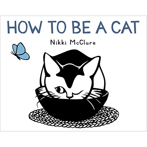 9781419705281: How to Be a Cat