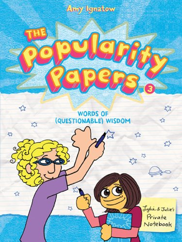 9781419705359: Words of (Questionable) Wisdom from Lydia Goldblatt & Julie Graham-Chang (The Popularity Papers #3)