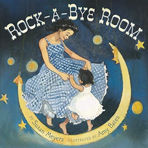 Rock-A-Bye Room: Meyers, Susan