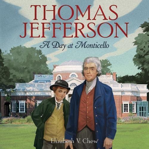 9781419705410: Thomas Jefferson: A Day at Monticello