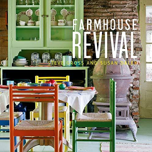 Farmhouse Revival: Daley, Sue; Gross, Steve