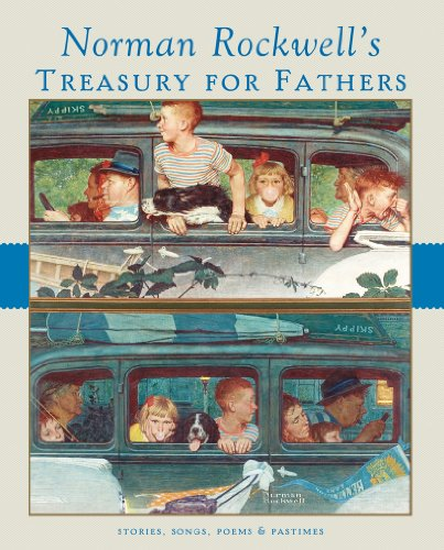 Norman Rockwell's Treasury for Fathers: Norman Rockwell Family
