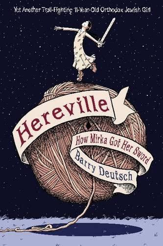 9781419706196: Hereville: How Mirka Got Her Sword