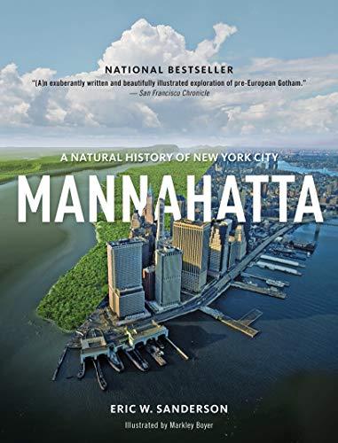 9781419707483: Mannahatta: A Nat ural History of New York City