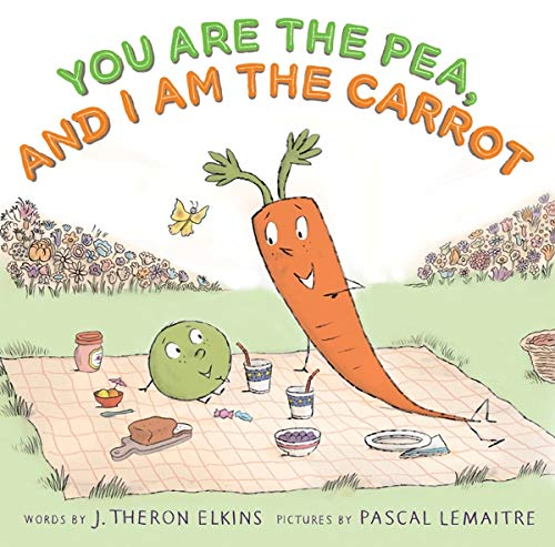 9781419708503: You Are the Pea, and I Am the Carrot