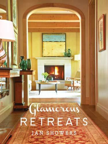 Glamorous Retreats: Showers, Jan