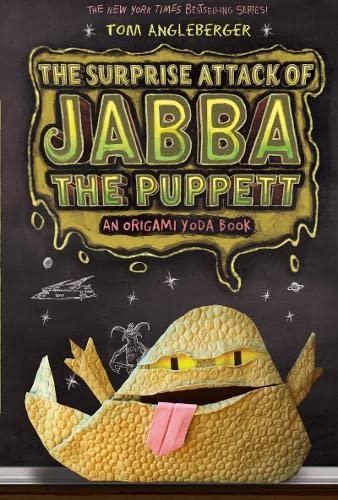 Surprise Attack of Jabba the Puppett (Origami Yoda): Angleberger, Tom