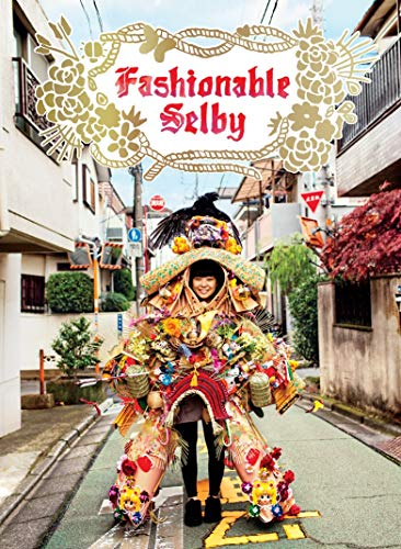 Fashionable Selby (Hardcover): Todd Selby
