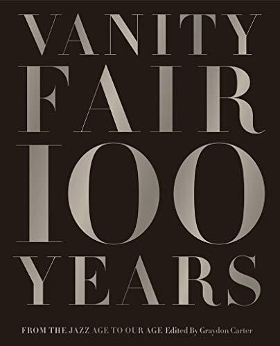Vanity Fair 100 Years: Graydon Cater