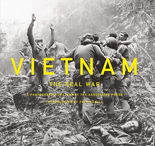Vietnam: The Real War: A Photographic History by the Associated Press: Hamill, Pete, Associated ...