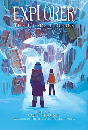 Explorer: The Hidden Doors: Kazu Kibuishi