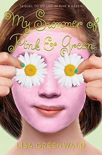 9781419709319: My Summer of Pink & Green: Pink & Green Book Two