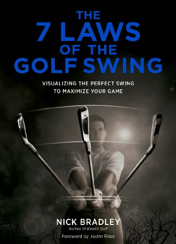 9781419709449: The 7 Laws of the Golf Swing: Visualizing the Perfect Swing to Maximize Your Game
