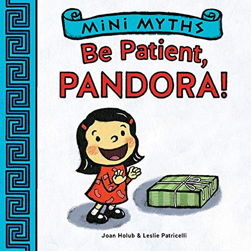 9781419709517: Mini Myths: Be Patient, Pandora!