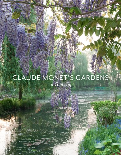 Claude Monet's Gardens at Giverny: Jean-Pierre Gilson