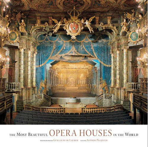 9781419709616: The Most Beautiful Opera Houses in the World