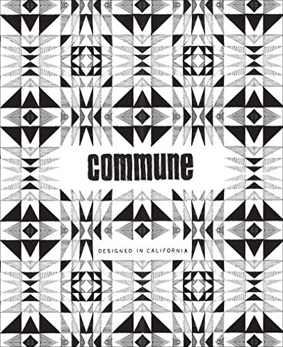 9781419709630: Commune: Designed in California