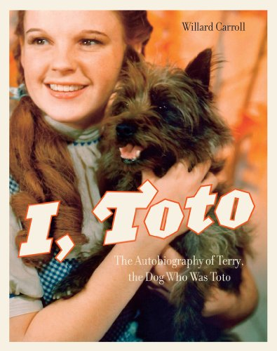 9781419709838: I, Toto: The Autobiography of Terry, the Dog Who Was Toto