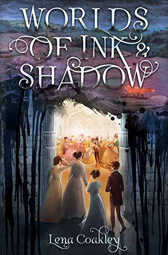 Worlds of Ink and Shadow: A Novel of the Bront?s: Coakley, Lena