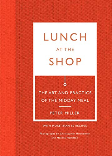 9781419710650: Lunch at the Shop: The Art and Practice of the Midday Meal