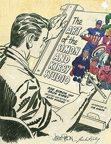 The Art of the Simon and Kirby Studio: Joe Simon
