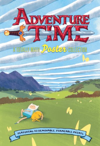 Adventure Time: A Totally Math Poster Collection (Poster Book): Featuring 20 Removable Frameable ...