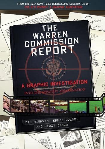 Warren Commission Report: A Graphic Investigation into: Mishkin, Dan