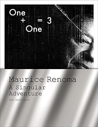9781419712432: One + One = 3: Maurice Renoma, A Singular Adventure