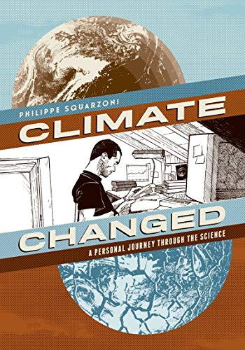 9781419712555: Climate Changed: A Personal Journey through the Science