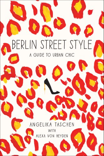 9781419712579: Berlin Street Style: A Guide to Urban Chic