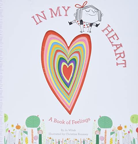 In My Heart : A Book of: Jo Witek