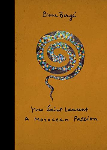 9781419713491: Yves Saint Laurent: A Moroccan Passion