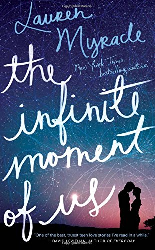 The Infinite Moment of Us: Lauren Myracle