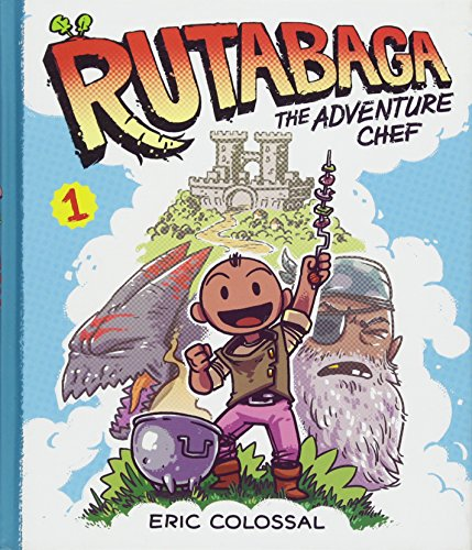 Rutabaga the Adventure Chef: Eric Colossal