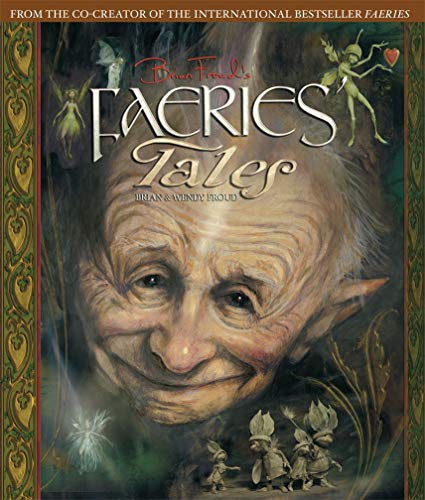 Brian Froud's Faeries' Tales: Brian Froud