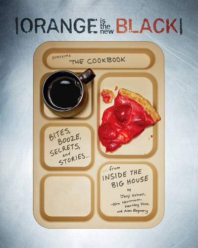 9781419714207: Orange Is the New Black: The Cookbook
