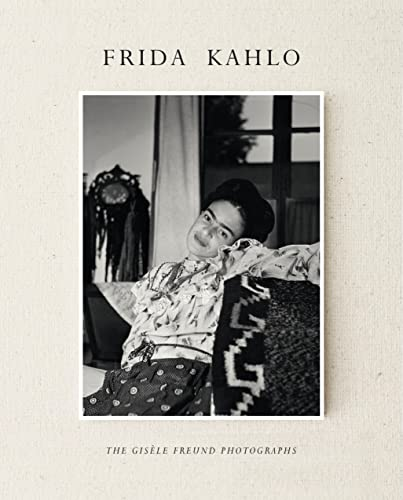 9781419714238: Frida Kahlo: The Gisèle Freund Photographs