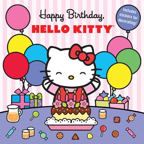 Happy Birthday, Hello Kitty: Sanrio Company, Ltd; Sanrio Company Ltd; Sanrio