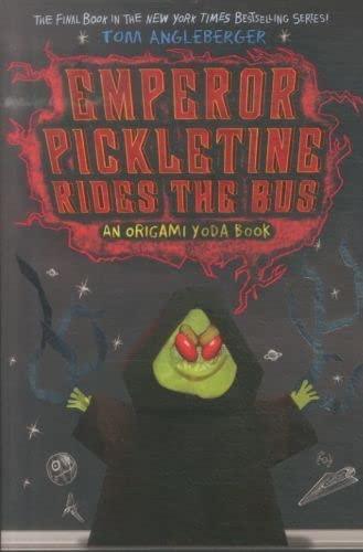 9781419715051: Emperor Pickletine Rides the Bus (The Strange Case of Origami Yoda)